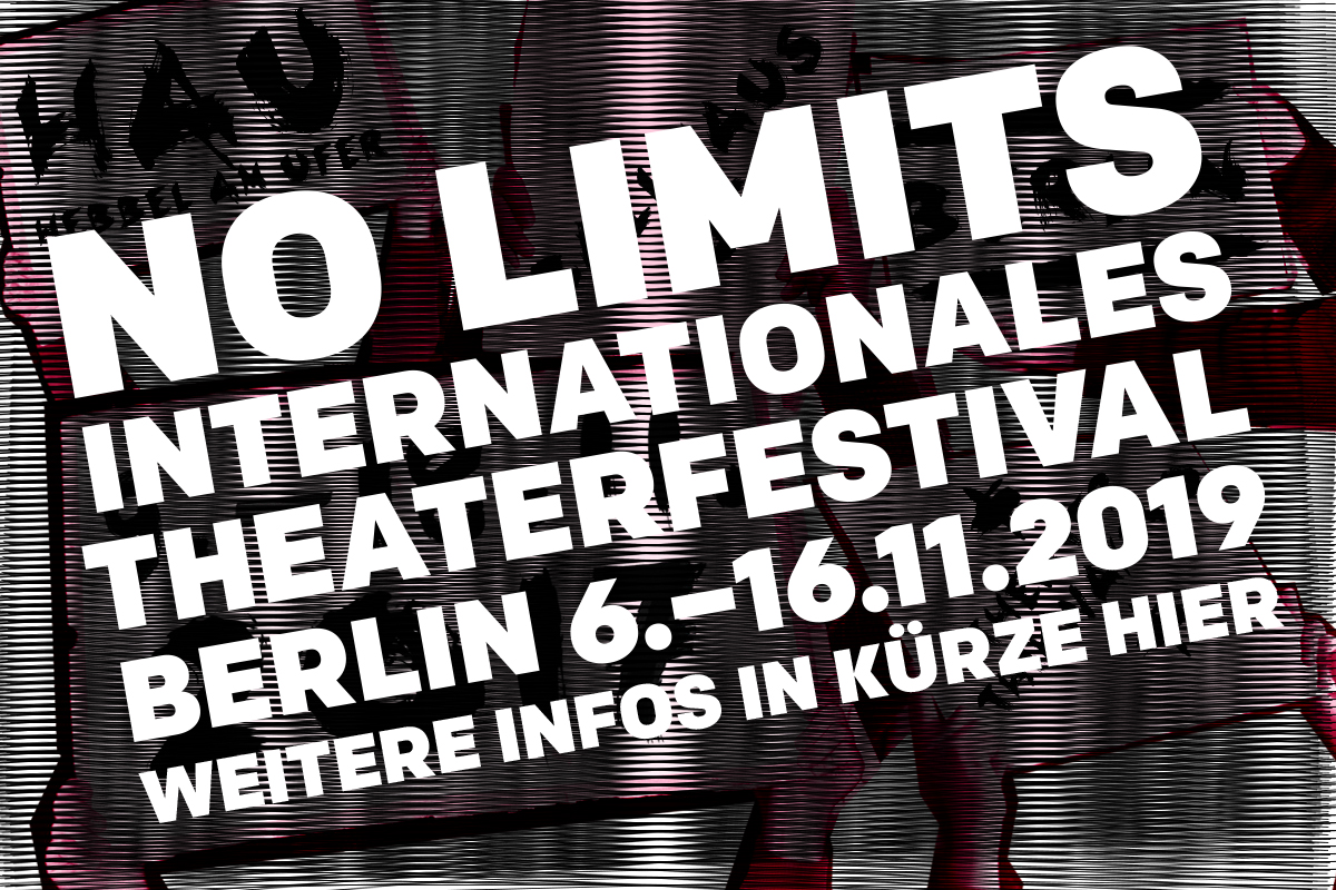 NO LIMITS Internationales Theaterfestival 2019 - 7.-16. November 2019
